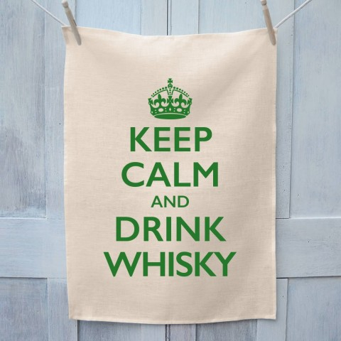Keep Calm And Drink Whisky Tea Towel