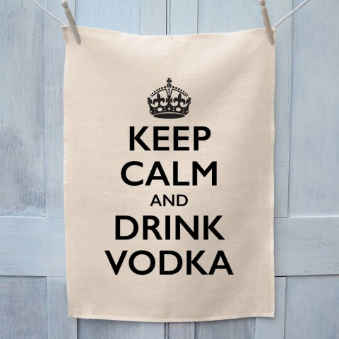 Keep Calm And Drink Vodka Tea Towel