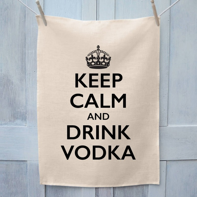 Keep Calm And Drink Vodka Tea Towel