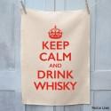 Keep Calm And Drink Whisky Tea Towel