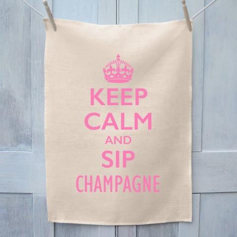 Keep Calm And Sip Champagne Tea Towel